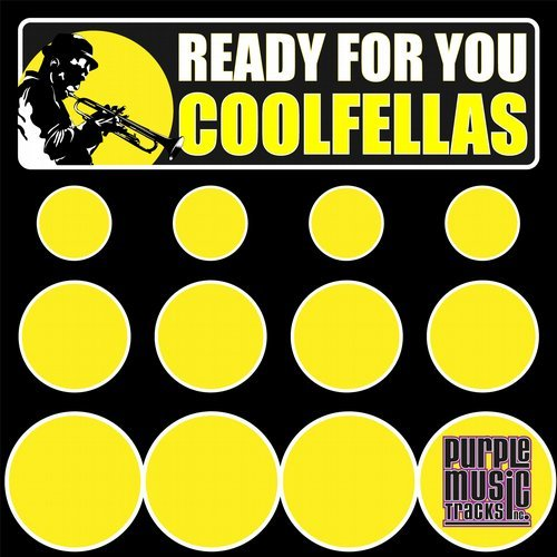 Collaborazioni/3: Coolfellas – Ready for You